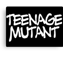 TEENAGE MUTANT Canvas Print