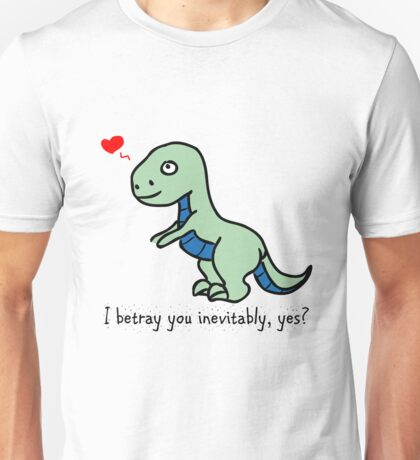 D'awww Inevitable Betrayal Unisex T-Shirt