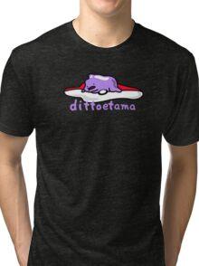 dittoetama Tri-blend T-Shirt