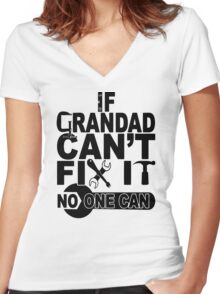 If grandad can't fix Women's Fitted V-Neck T-Shirt