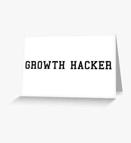 Growth Hacker Greeting Card