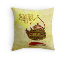 What my #Tea says to me - February 25, 2013 pillow Throw Pillow