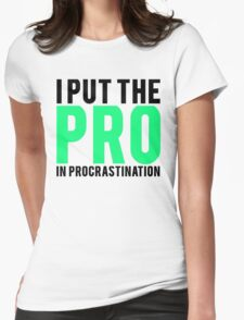 Procrastination Womens Fitted T-Shirt