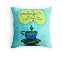 What my #Tea says to me - January 29, 2013 pillow Throw Pillow