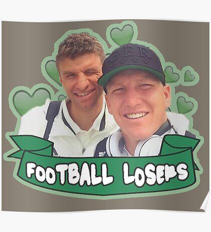 Football Losers - Bastian & Thomas  Poster