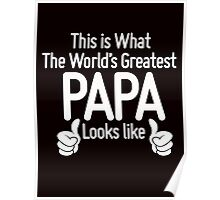 World's Greatest Papa Poster