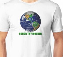 Honor Thy Mother Unisex T-Shirt