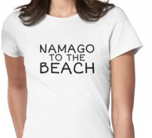 Namago to the Beach - Black Text Womens Fitted T-Shirt