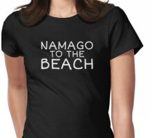 Namago to the Beach - White Text Womens Fitted T-Shirt