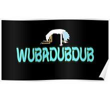WUBADUBDUB Poster