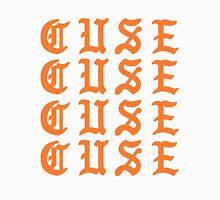 LIFE OF CUSE  Unisex T-Shirt