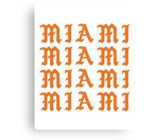 LIFE OF MIAMI  Canvas Print