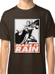 Storm Make It Rain Obey Design Classic T-Shirt