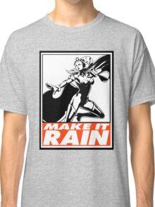 Storm Make It Rain Obey Design Classic T-Shirt