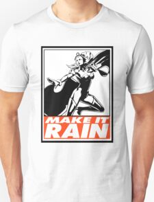 Storm Make It Rain Obey Design Unisex T-Shirt