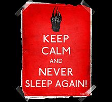 Keep Calm and never sleep again 9.10. by filippobassano