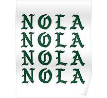 LIFE OF NOLA Poster