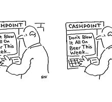 Don't blow it all on beer this week! by Nigel Sutherland