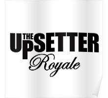 THE UPSETTER ROYALE Poster