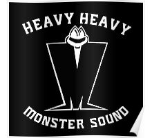 HEAVY HEAVY MONSTER SOUND Poster