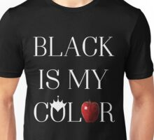 Once Upon A Time - Black Is My Color Unisex T-Shirt