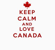 Keep Calm and Love Canada Unisex T-Shirt