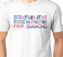 Rose the Murderer Unisex T-Shirt