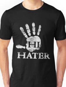 hi hater Unisex T-Shirt