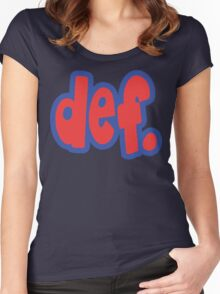 def. Women's Fitted Scoop T-Shirt