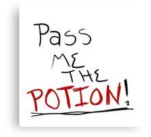Pass Me The Potion Canvas Print
