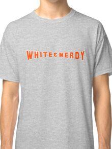 White and Nerdy! Classic T-Shirt