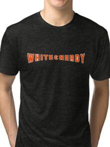White and Nerdy! Tri-blend T-Shirt