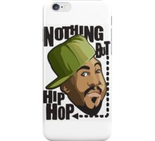 Nothing but hip-hop iPhone Case/Skin