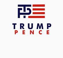 Trump Pence Unisex T-Shirt