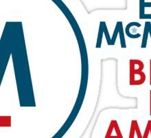 Evan McMullin -  Better for America! Sticker