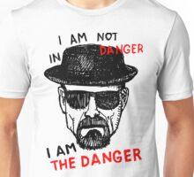 Heisenberg I am the danger Unisex T-Shirt