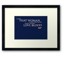 House of Cards - I Love That Woman Framed Print