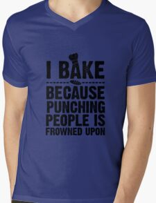 I Bake Because Punching People Is Frowned Upon Mens V-Neck T-Shirt