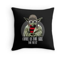 Come As You Are You Must Throw Pillow