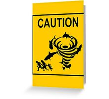 Sharknado Crossing Greeting Card
