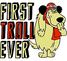 Cool sayings: First troll ever Photographic Print