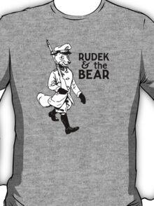 Rudek and the Bear T-Shirt