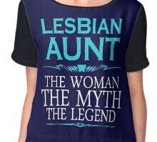 Lesbian aunt the woman the myth the legend Tshirt Chiffon Top