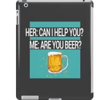 Help Beer iPad Case/Skin