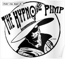 Under the Spell of... The Hypno-Pimp Poster