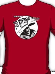 Under the Spell of... The Hypno-Pimp T-Shirt