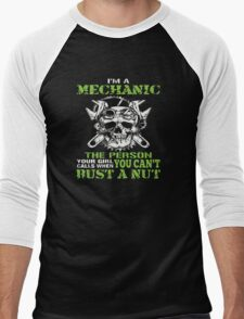 I'm Mechanic Bust A Nut Men's Baseball ¾ T-Shirt