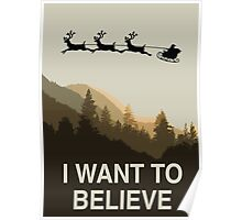 I want to believe in Christmas Poster
