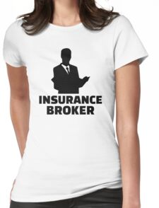 Insurance broker Womens Fitted T-Shirt