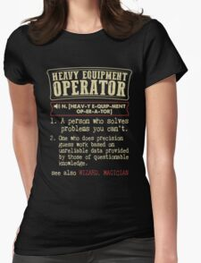 Heavy Equipment Operator Funny Dictionary Term Womens Fitted T-Shirt